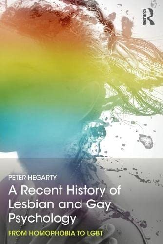 A Recent History of Lesbian and Gay Psychology from Routledge