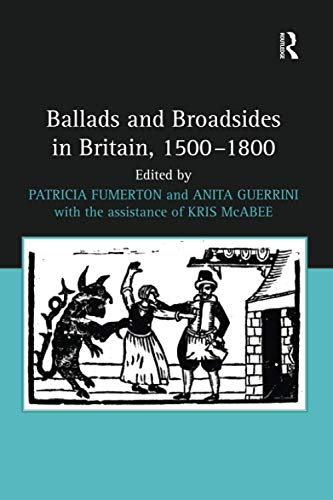 Ballads and Broadsides in Britain, 1500-1800 from Routledge