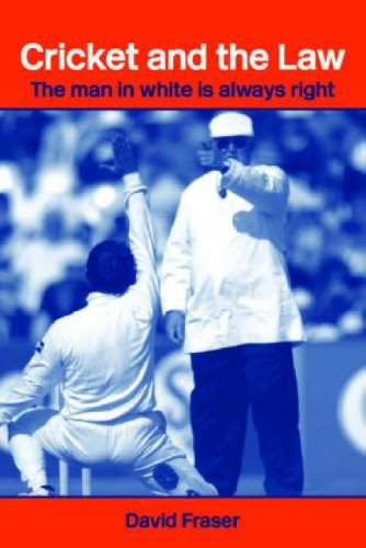 Cricket and the Law: The Man in White Is Always Right (Routledge Studies in Law, Society and Popular Culture) from Routledge