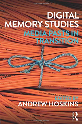 Digital Memory Studies from Routledge