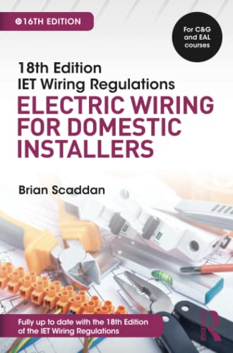IET Wiring Regulations: Electric Wiring for Domestic Installers from Routledge