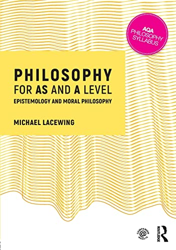 Philosophy for AS and A Level from Routledge