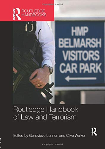 Routledge Handbook of Law and Terrorism from Routledge