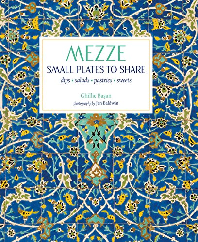 Mezze: Small Plates to Share from Ryland, Peters & Small Ltd