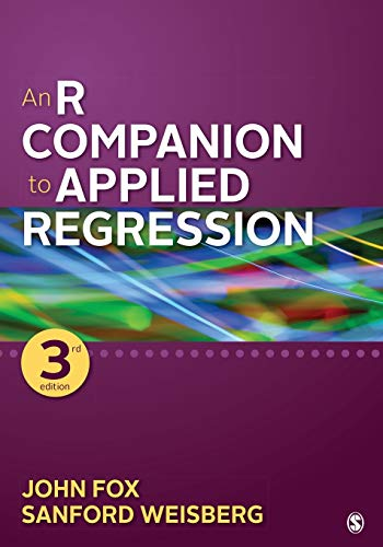 An R Companion to Applied Regression from SAGE Publications, Inc