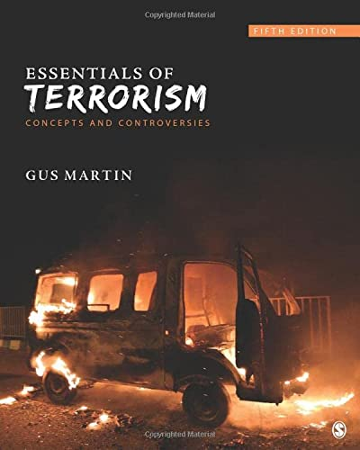 Essentials of Terrorism: Concepts and Controversies from SAGE Publications, Inc