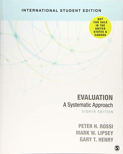 Evaluation: A Systematic Approach from SAGE Publications, Inc