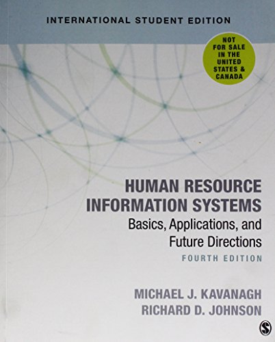 Human Resource Information Systems: Basics, Applications, and Future Directions from SAGE Publications, Inc