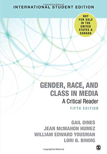 Gender, Race, and Class in Media: A Critical Reader from SAGE Publications, Inc