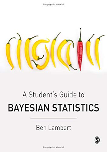 A Student's Guide to Bayesian Statistics from SAGE Publications Ltd