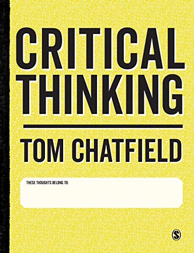 Critical Thinking: Your Guide to Effective Argument, Successful Analysis and Independent Study from SAGE Publications Ltd