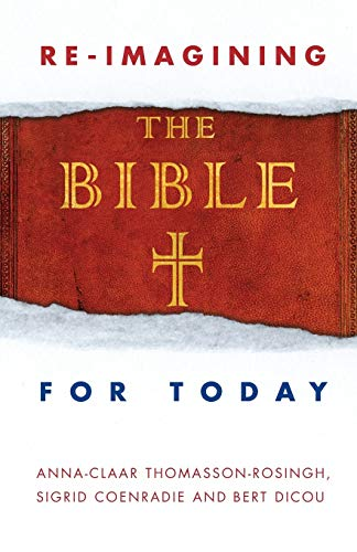 Reimagining the Bible for Today from SCM Press