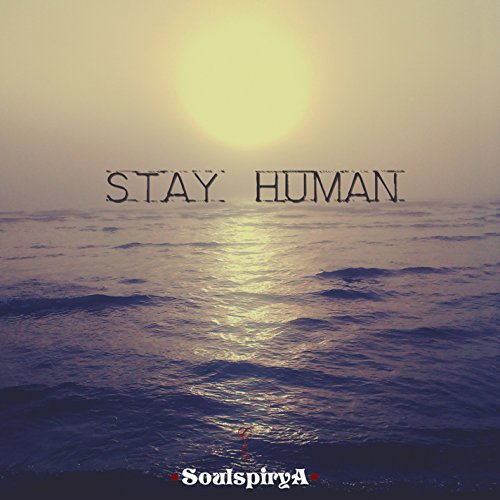 Stay Human from SLIPTRICK RECORDS