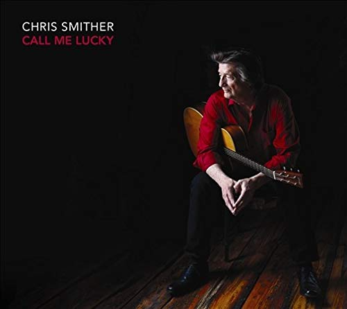 SMITHER CHRIS - CALL ME LUCKY (1 CD) from SMITHER CHRIS
