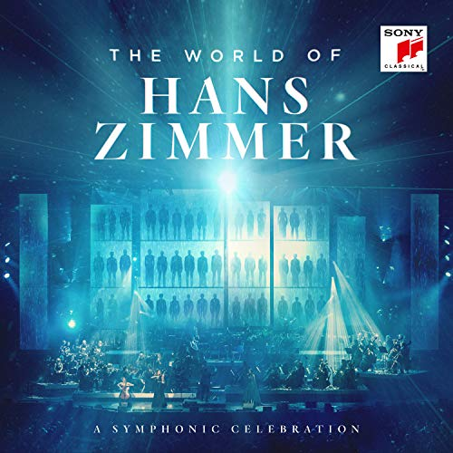 The World Of Hans Zimmer - A Symphonic Celebration (Live) from SONY CLASSICAL