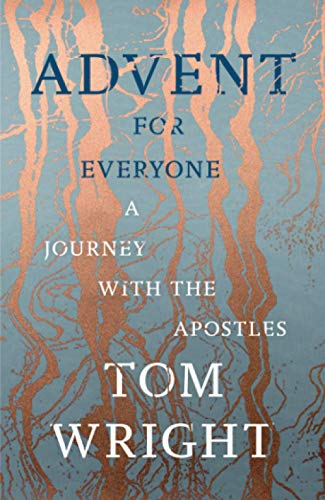 Advent for Everyone: A Journey With the Apostles from SPCK Publishing
