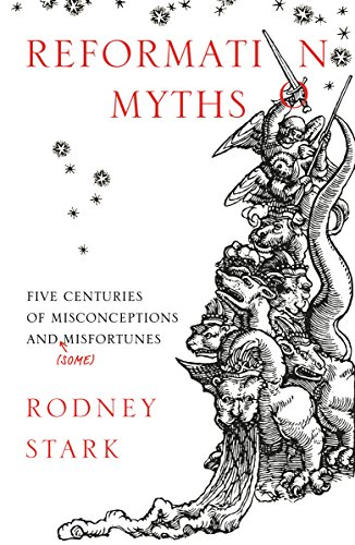 Reformation Myths: Five Centuries Of Misconceptions And (Some) Misfortunes from SPCK Publishing