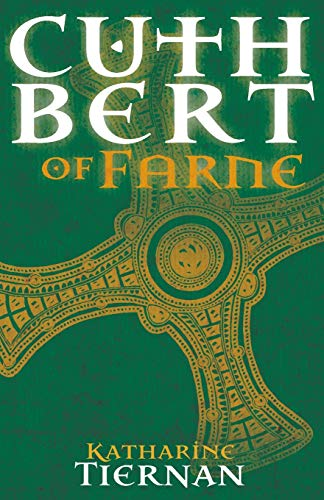 Cuthbert of Farne: A novel of Northumbria's warrior saint from Sacristy Press