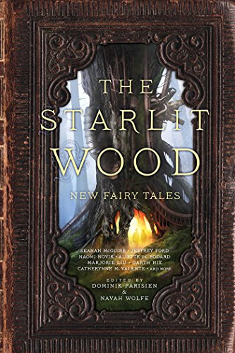 Starlit Wood from Saga Press