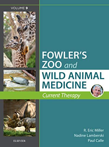 Miller - Fowler's Zoo and Wild Animal Medicine Current Therapy, Volume 9, 1e from Saunders