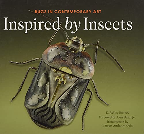Inspired by Insects: Bugs in Contemporary Art from Schiffer Publishing