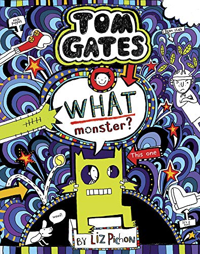 Tom Gates 15: What Monster? from Scholastic