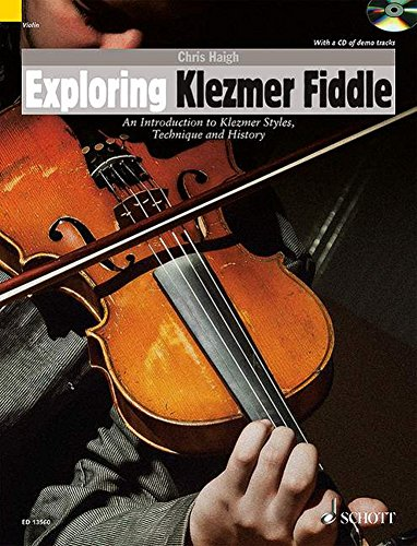 Exploring Klezmer Fiddle - An Introduction to Klezmer Styles, Technique and History - Schott World Music Series - violin - edition with CD - (ED 13560) from Schott
