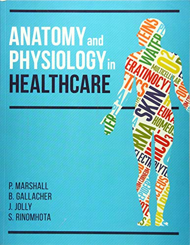 Anatomy and Physiology in Healthcare from Scion Publishing Ltd