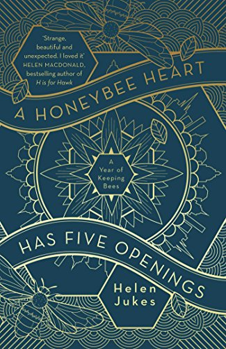 A Honeybee Heart Has Five Openings from Scribner UK