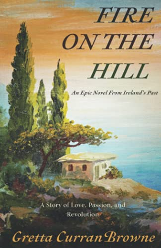 Fire On The Hill (The Liberty Trilogy) from Seanelle Publications Inc