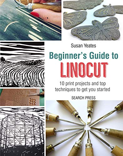 Beginner's Guide to Linocut: 10 print projects with top techniques to get you started from Search Press