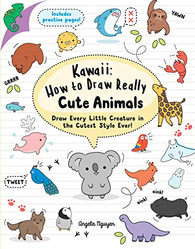 Kawaii: How to Draw Really Cute Animals: Draw Every Little Creature in the Cutest Style Ever! from Search Press Ltd