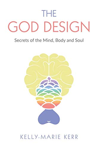 THE GOD DESIGN: Secrets of the Mind, Body and Soul from Seek Vision