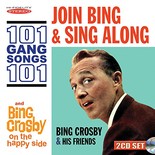Join Bing and Sing Along 101 Gang Songs / On the Happy Side from Sepia