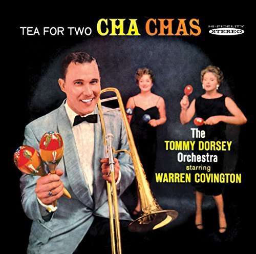 Tea For Two Cha Chas by Tommy Dorsey Orchestra (2010-03-09) from Sepia