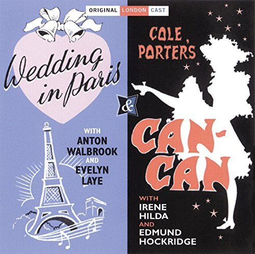 Wedding in Paris / Can Can (Original London Cast) by Evelyn Laye (2005-02-01) from Sepia