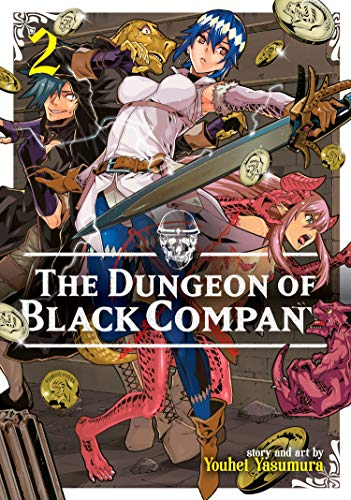 Dungeon of Black Company Vol. 2, The (The Dungeon of Black Company) from Seven Seas