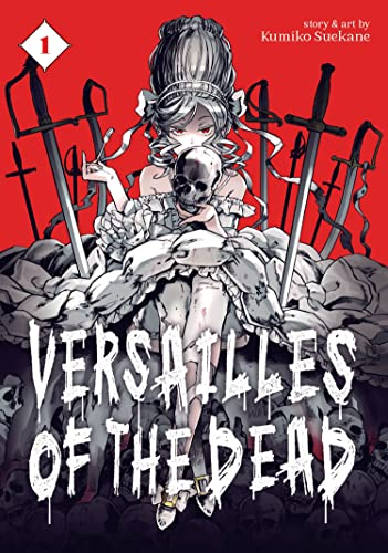 Versailles of the Dead Vol. 1 from Seven Seas