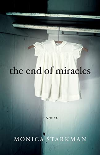 The End of Miracles from She Writes Press