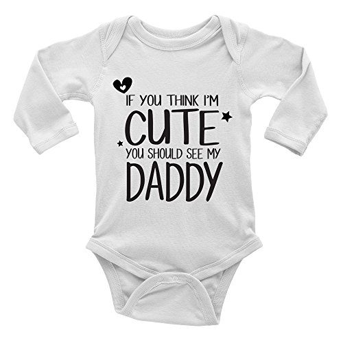 If You Think I'm Cute You Should See My Daddy Boys and Girls Long Sleeve Baby Vest Bodysuit White from Shopagift
