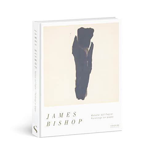 James Bishop: Paintings on paper | Malerei auf Papier from Sieveking Verlag