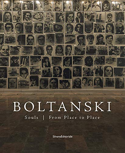 Christian Boltanski: Souls from Place to Place from Silvana Editoriale
