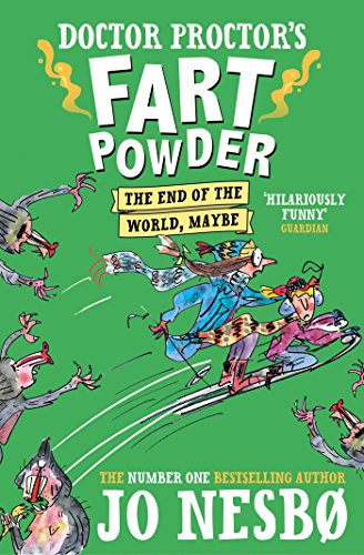 Doctor Proctor's Fart Powder: The End of the World.  Maybe. from Simon & Schuster Children's UK