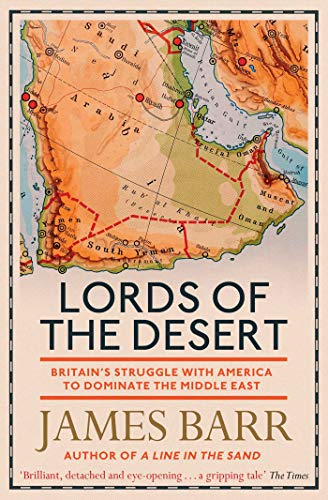 Lords of the Desert: Britain's Struggle with America to Dominate the Middle East from Simon & Schuster UK