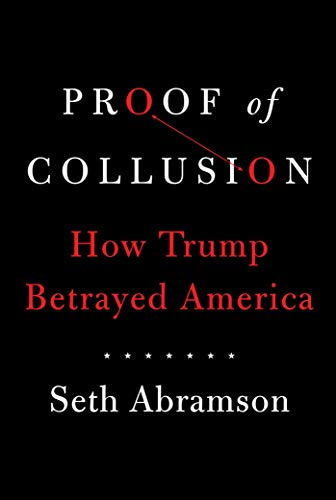 Proof of Collusion: How Trump Betrayed America from Simon & Schuster UK