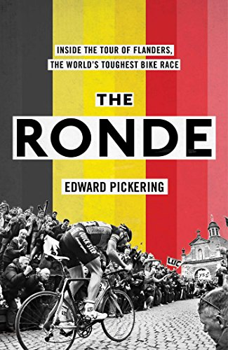 The Ronde: Inside the World's Toughest Bike Race from Simon & Schuster UK
