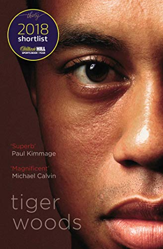 Tiger Woods: Shortlisted for the William Hill Sports Book of the Year 2018 from Simon & Schuster UK