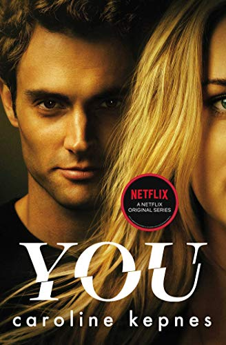 You: Now a Major TV series from Caroline Kepnes