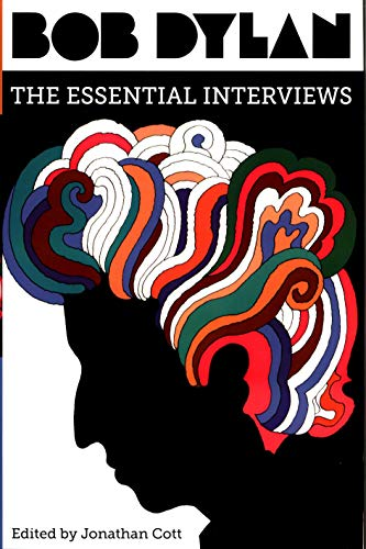 Bob Dylan: The Essential Interviews from Simon & Schuster