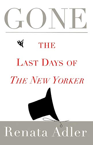 Gone: The Last Days of The New Yorker from Simon & Schuster